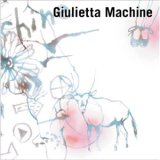 Giulietta Machine『Giulietta Machine』