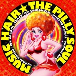 画像1: MUSIC HAIR『THE PILLY SOUL』