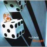 Yuji Oniki『Orange』