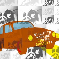 画像1: Giulietta Machine『Cinema Giulietta』