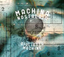 画像1: Giulietta Machine『Machina Nostalgia』