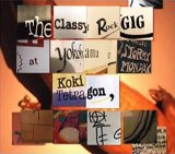 Koki Tetragon『The Classy Rock GIG at Yokohama STORMY MONDAY』(CD)