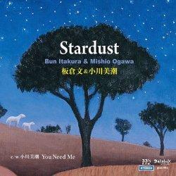 画像1: 板倉文&小川美潮『Stardust』(7inchアナログ盤)c/w 小川美潮『You Need Me』