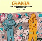 CHAKRA『LIVE & UNRELEASED ARCHIVE RECORDINGS 81-83』(2CD)