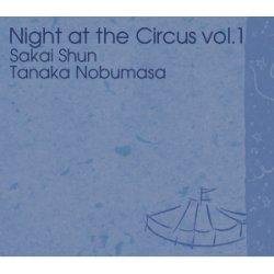 画像1: 酒井俊『Night at the Circus vol.1』