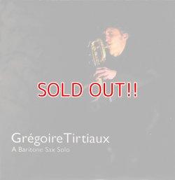 画像1: Gregoire Tirtiaux『A Baritone Sax Solo』