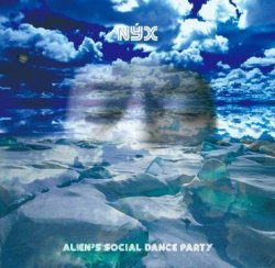画像1: ALIEN's SOCIAL DANCE PARTY『Nyx(ニュクス)』