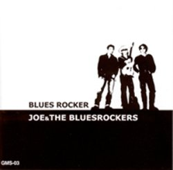 画像1: JOE & THE BLUES ROCKERS『BLUES ROCKER』