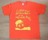 かわいしのぶ 『Tシャツ ☆CURRY and ROCK'N ROLL will NEVER DIE!!-オレンジ』