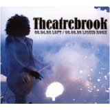 THEATRE BROOK『03.04.22 LOFT/03.06.28 LIQUID ROOM』