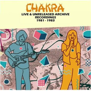 画像: CHAKRA『LIVE & UNRELEASED ARCHIVE RECORDINGS 81-83』(2CD)<板倉文サイン付>
